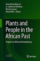 Plants and people in the African past : progress in African archaeobotany