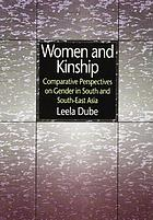 Women and kinship : comparative perspectives on gender in South and South-East Asia