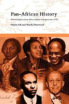 Pan-African history : political figures from Africa and the Diaspora since 1787