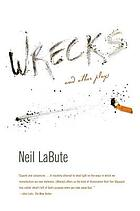 Wrecks and other plays