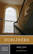 Dubliners : authoritative text, contexts, criticism