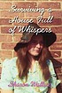 Surviving a house full of whispers by  Sharon Wallace