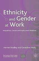 Ethnicity and gender at work : inequalities, careers and employment relations