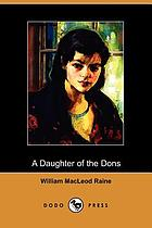 A daughter of the dons : a story of New Mexico today