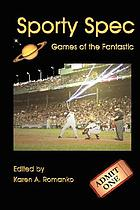 Sporty spec : games of the fantastic