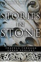 Stories in stone : travels through urban geology