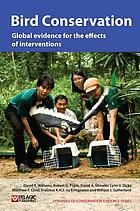 Bird conservation : global evidence for the effects of interventions