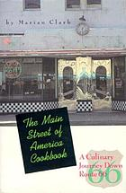 The main street of America cookbook : a culinary journey down Route 66