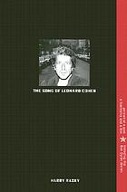 The song of Leonard Cohen : portrait of a poet, a friendship, and a film