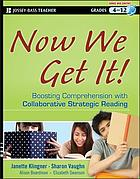 Now we get it! : boosting comprehension with collaborative strategic reading