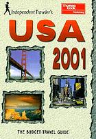 Independent traveler's USA 2001 : the budget travel guide