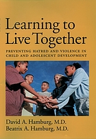 Learning to live together : preventing hatred and violence in child and adolescent development