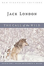 The call of the wild : complete text with introduction, historical contexts, critical essays