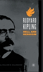 Rudyard Kipling : hell and heroism