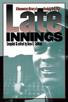 Late innings : a documentary history of baseball, 1945-1972