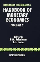 Handbook of monetary economics. 2