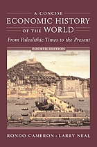 A concise economic history of the world : from paleolithic times to the present.