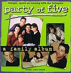 Party of five : a family album