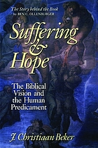 Suffering and hope : the biblical vision and the human predicament