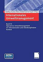 Operatives Umweltmanagement im internationalen und interdisziplinären Kontext