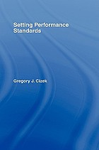 Setting performance standards : concepts, methods, and perspectives