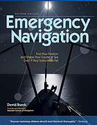Emergency navigation : find your position and shape your course at sea even if your instruments fail