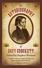 An autobiography of Davy Crockett
