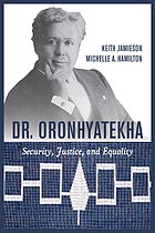Dr. Oronhyatekha : security, justice, and equality