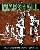 The Marshall story : College football's greatest comeback