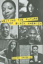 Writing the future of Black America : literature of the hip-hop generation
