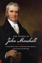The papers of John Marshall. 9 : Correspondence, papers, and selected judicial opinions, January 1820- December 1823