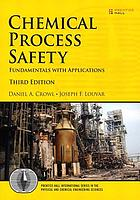 Chemical process safety : fundamentals with applications
