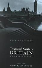 Twentieth-century Britain : an encyclopedia