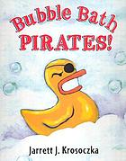 Bubble bath pirates!