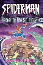 Spider-Man : secret of the Sinister Six