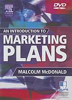 An introduction to marketing plans : how to prepare them, how to use them