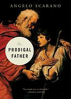 Prodigal Father.