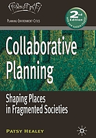 Collaborative Planning : Shaping Places in Fragmented Societies