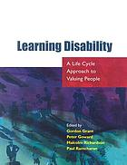 Learning disability : a life cycle approach to valuing people