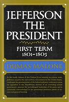 Jefferson the President : first term, 1801-1805