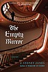 The empty mirror : a Viennese mystery