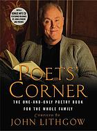 The poets corner : the one-and-only poetry book for the whole family