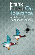 On Tolerance : a Defence of Moral Independence.