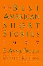 The Best American short stories, 1997 : selected from U.S. and Canadian magazines