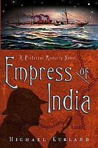 The empress of India : a Professor Moriarty novel