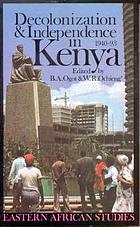 Decolonization & independence in Kenya, 1940-93
