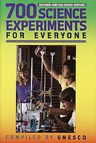 700 science experiments for everyone.