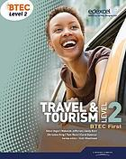 BTEC level 2 first travel and tourism. Student book