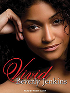 Vivid : a novel of historical romance