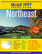 1997 Mobil travel guide, Northeast : Connecticut, Maine, Massachusetts, New Hampshire, New York, Rhode Island, Vermont, Canada: New Brunswick, Nova Scotia, Ontario, Prince Edward Island, Quebec.